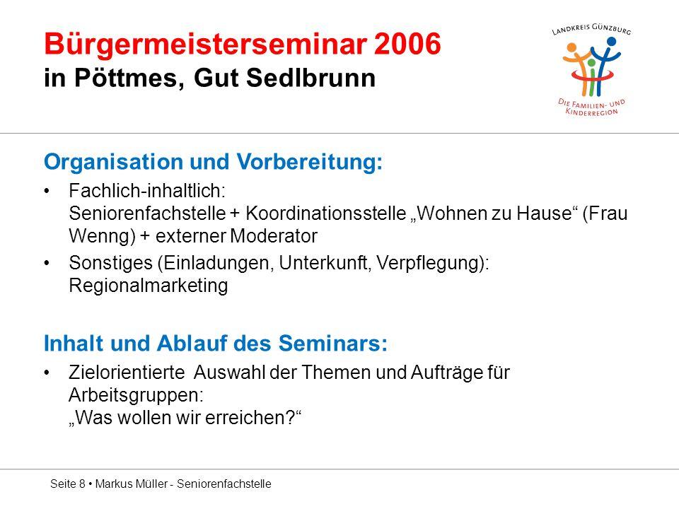 Bürgermeisterseminar 2006 in Pöttmes, Gut Sedlbrunn
