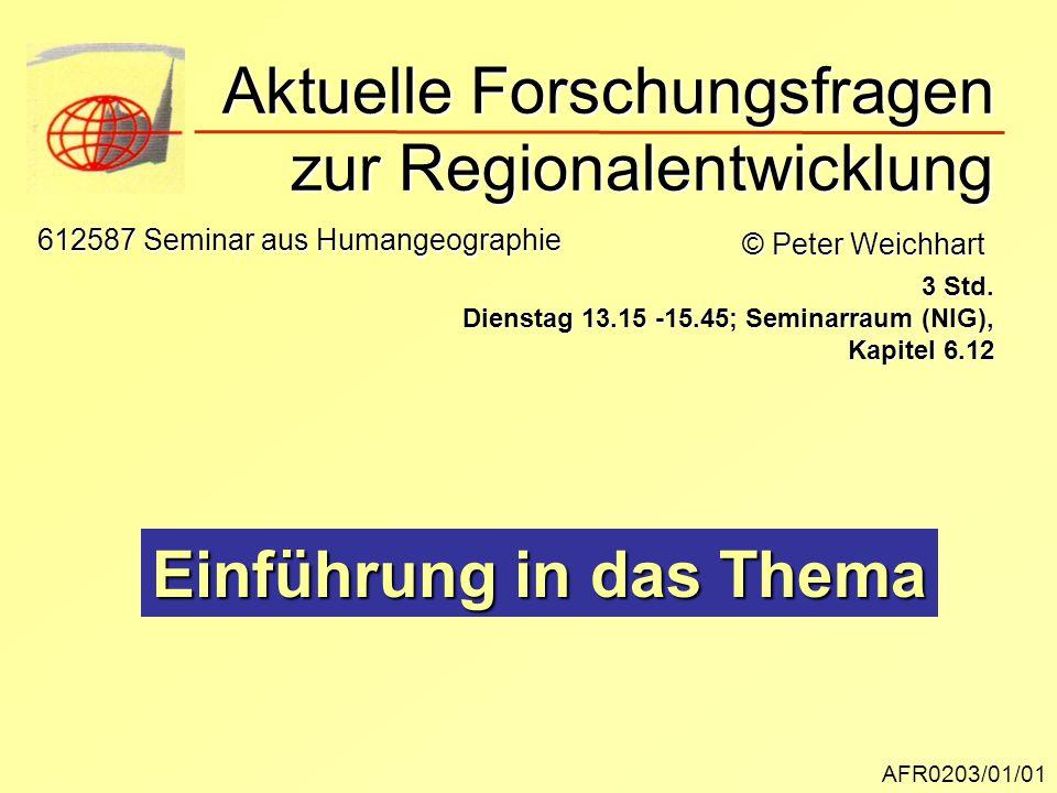Aktuelle Forschungsfragen zur Regionalentwicklung