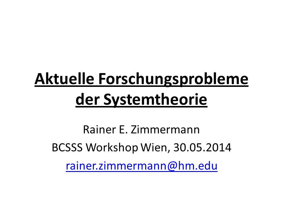 Aktuelle Forschungsprobleme der Systemtheorie