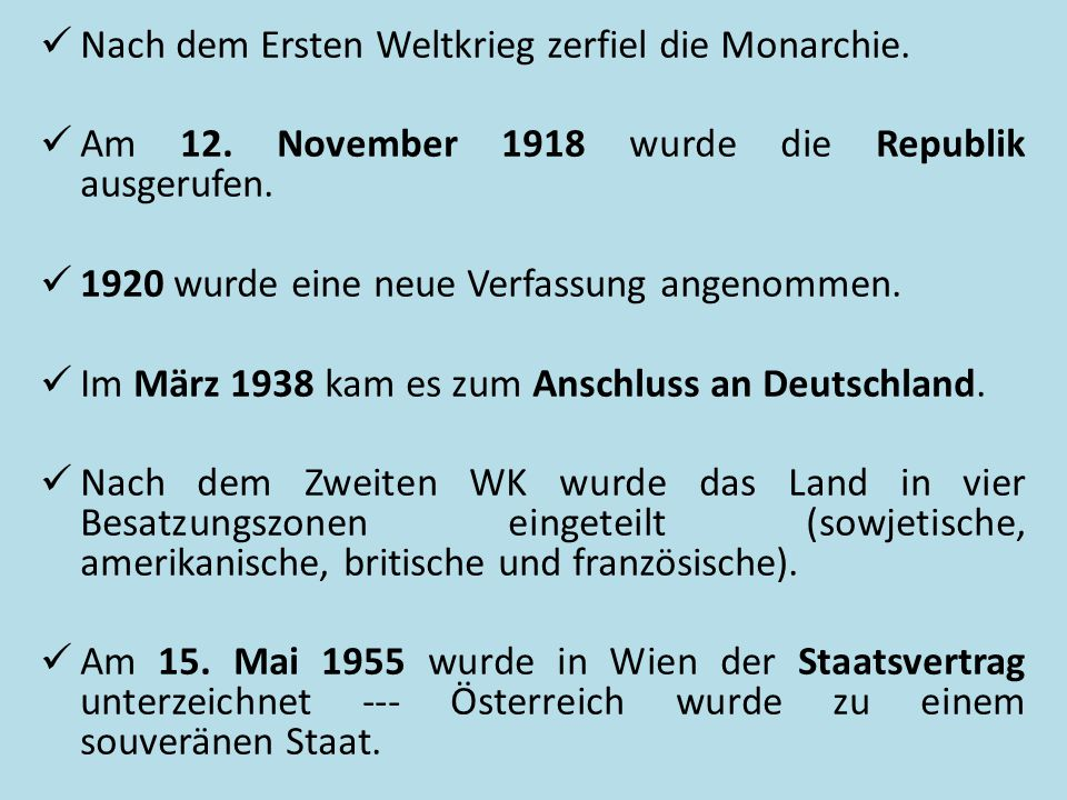 Nach dem Ersten Weltkrieg zerfiel die Monarchie.