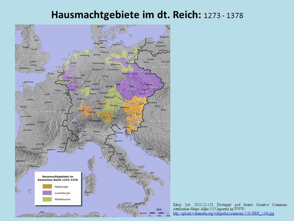 Hausmachtgebiete im dt. Reich: 1273 - 1378