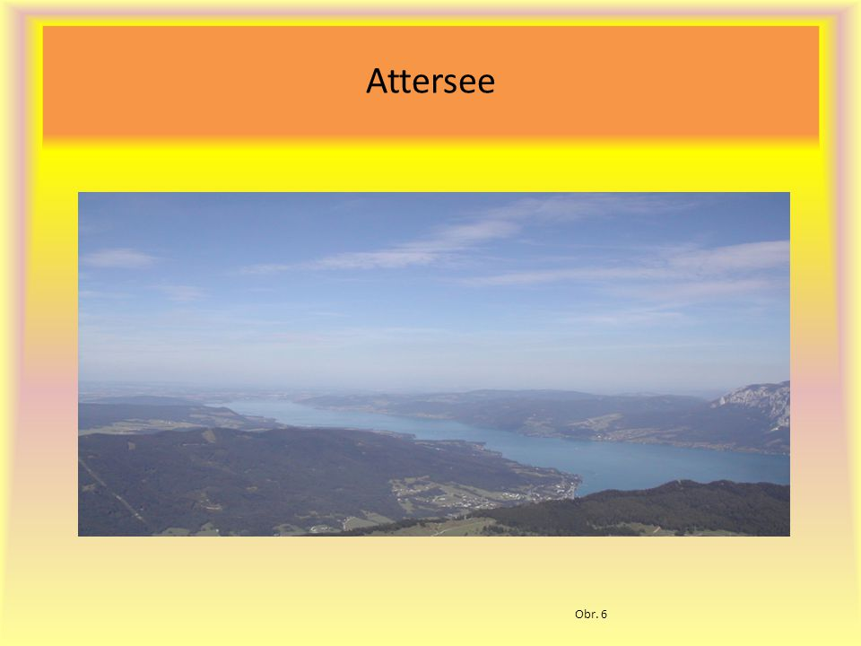 Attersee Obr. 6