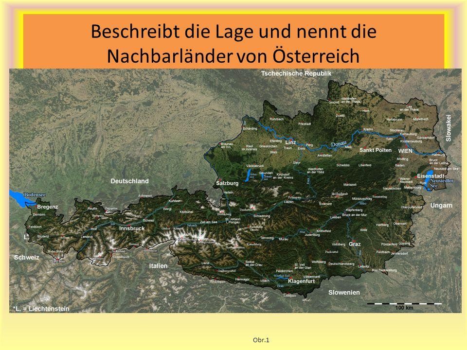 Beschreibt die Lage und nennt die Nachbarländer von Österreich