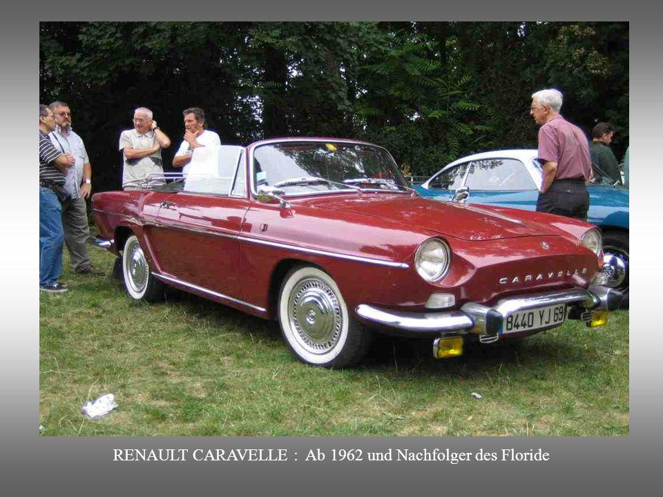 RENAULT CARAVELLE : Ab 1962 und Nachfolger des Floride