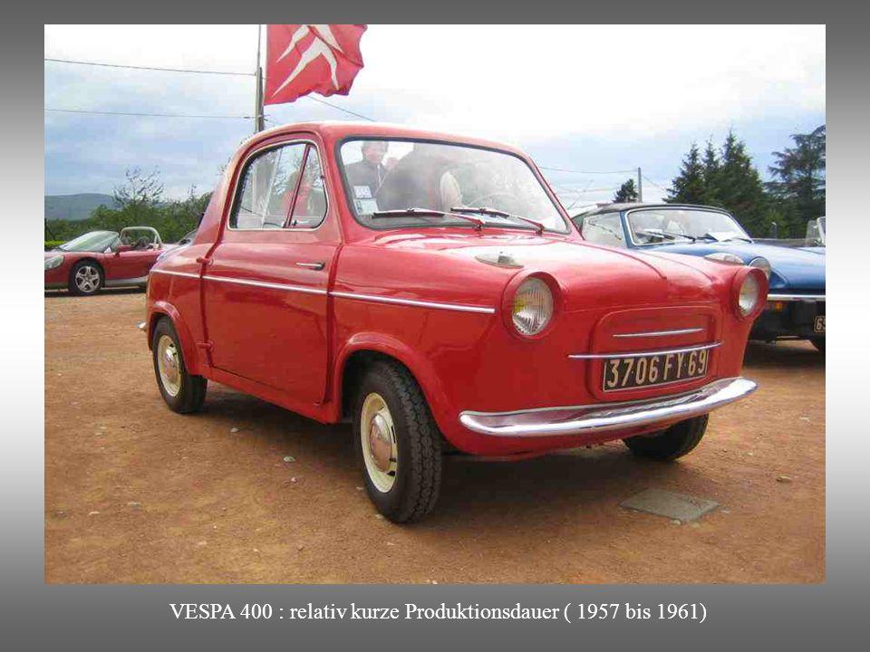 VESPA 400 : relativ kurze Produktionsdauer ( 1957 bis 1961)