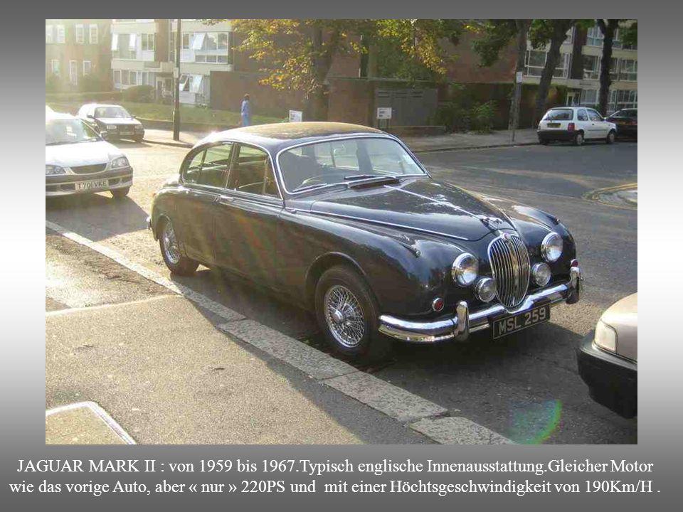 JAGUAR MARK II : von 1959 bis 1967. Typisch englische Innenausstattung