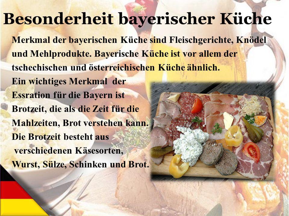 Besonderheit bayerischer Küche