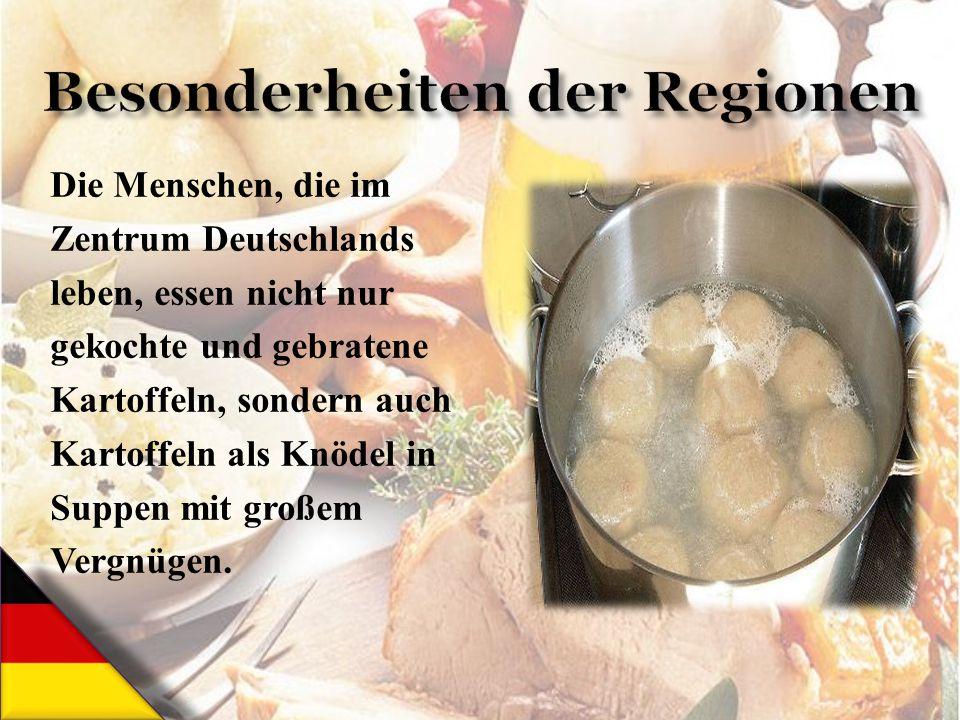 Besonderheiten der Regionen