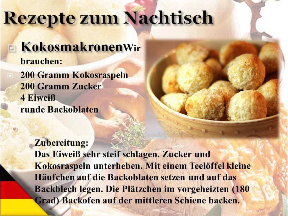 Rezepte zum Nachtisch KokosmakronenWir brauchen: