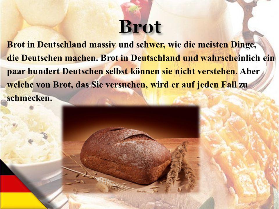 Brot Brot in Deutschland massiv und schwer, wie die meisten Dinge,