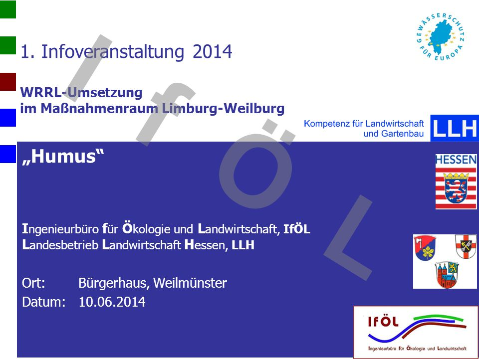 1. Infoveranstaltung 2014 WRRL-Umsetzung im Maßnahmenraum Limburg-Weilburg