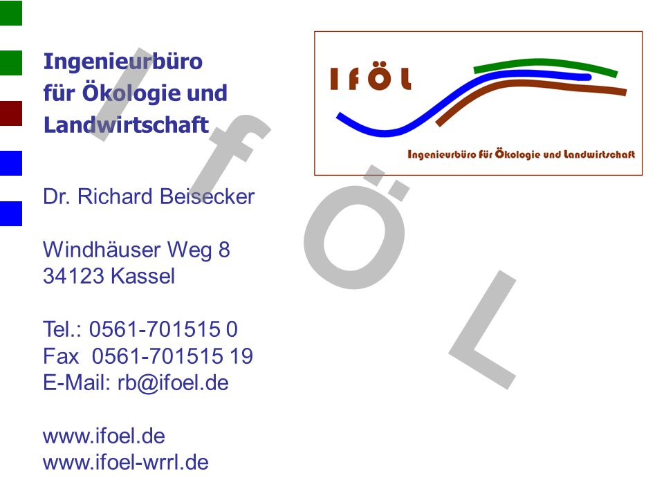 I f Ö L Ingenieurbüro für Ökologie und Landwirtschaft