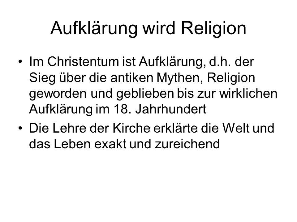 Aufklärung wird Religion