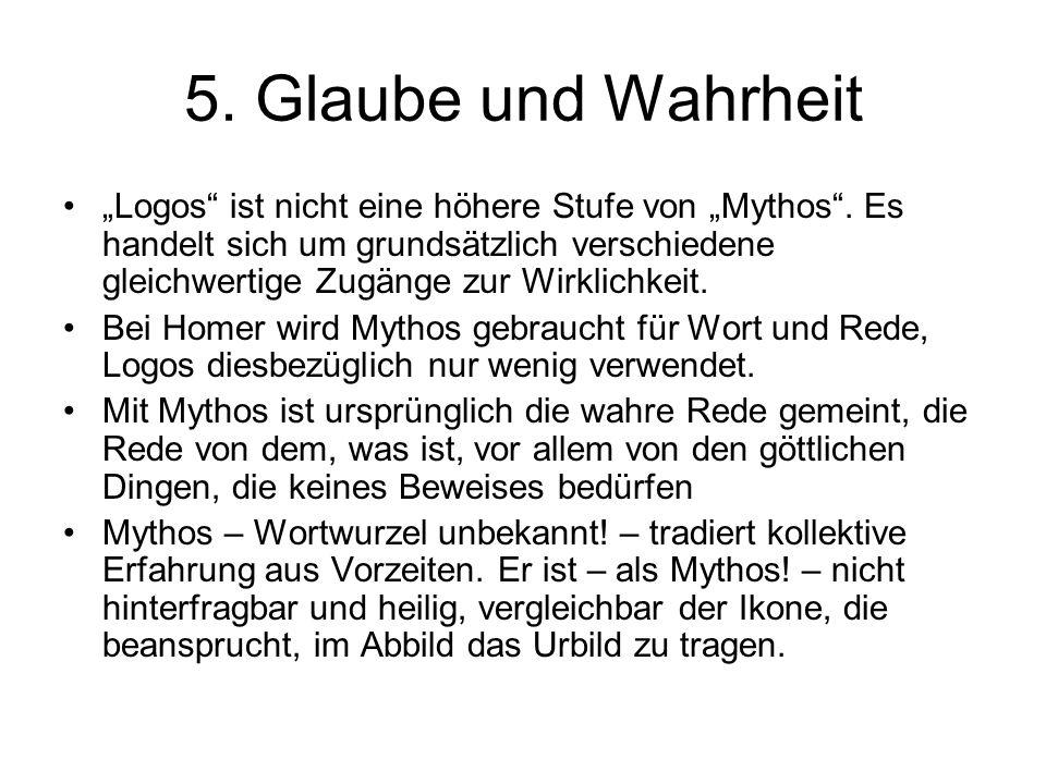 5. Glaube und Wahrheit