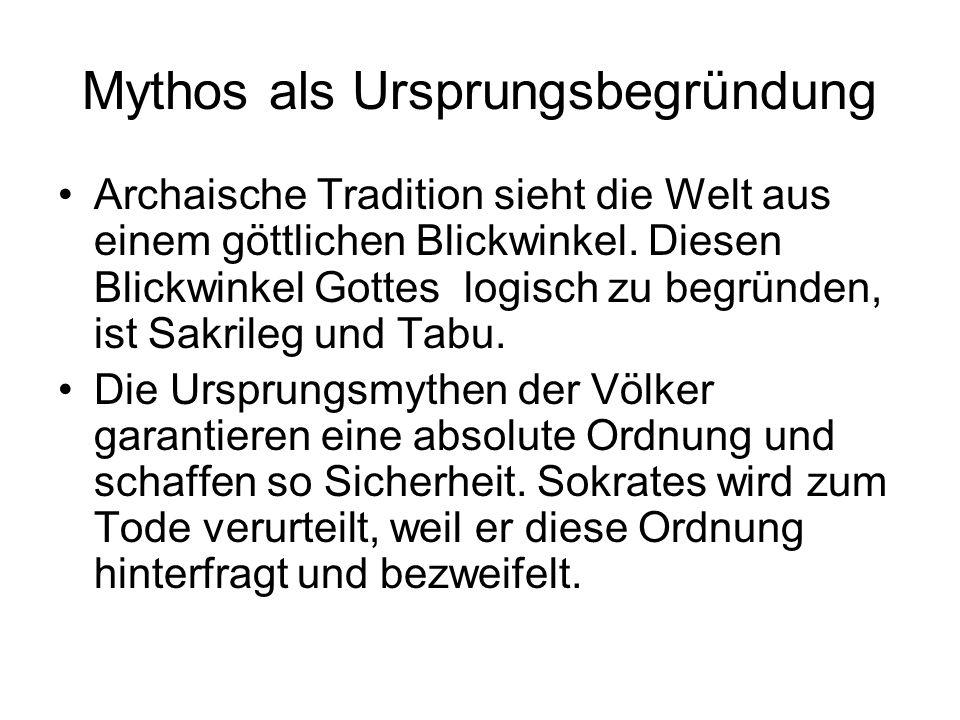 Mythos als Ursprungsbegründung