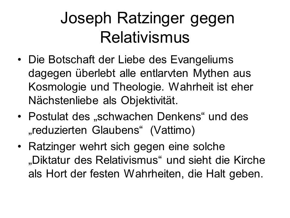 Joseph Ratzinger gegen Relativismus