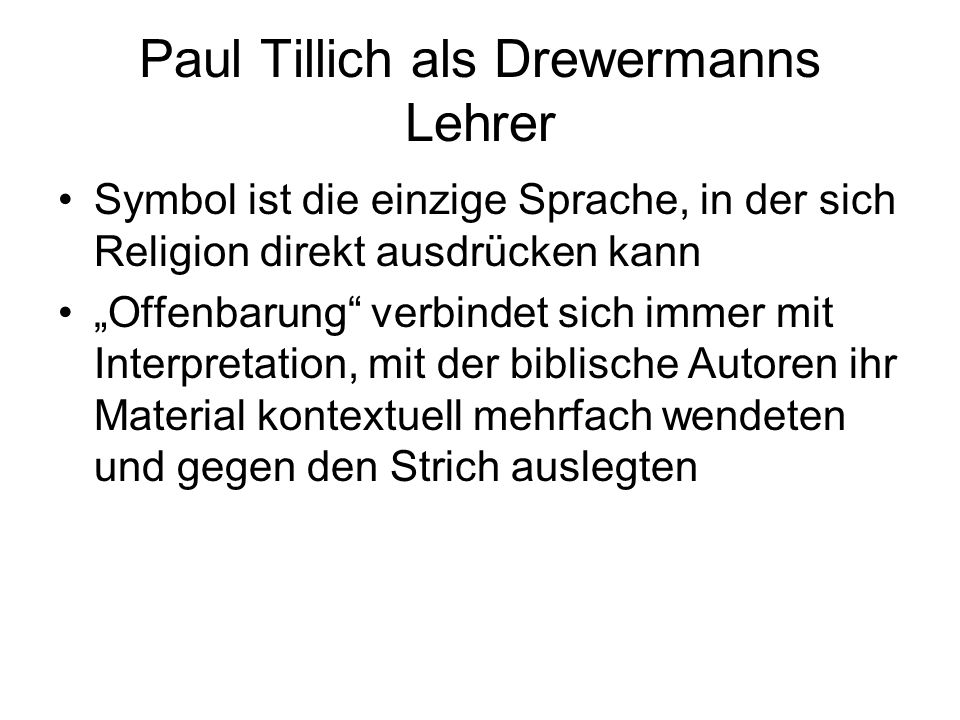 Paul Tillich als Drewermanns Lehrer