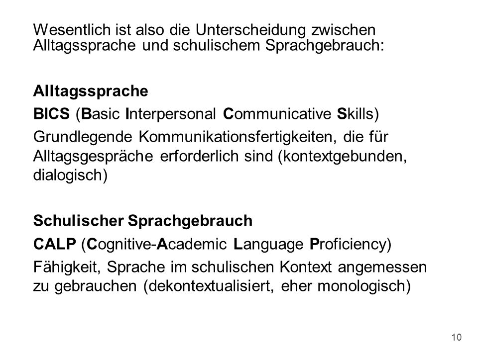 BICS (Basic Interpersonal Communicative Skills)