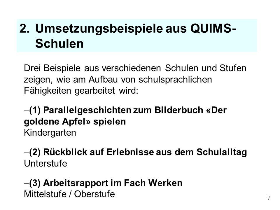 Umsetzungsbeispiele aus QUIMS-Schulen