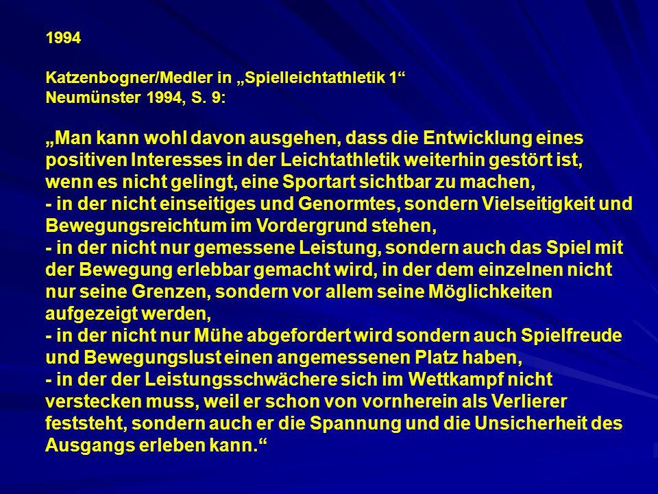 """1994 Katzenbogner/Medler in """"Spielleichtathletik 1 Neumünster 1994, S. 9:"""