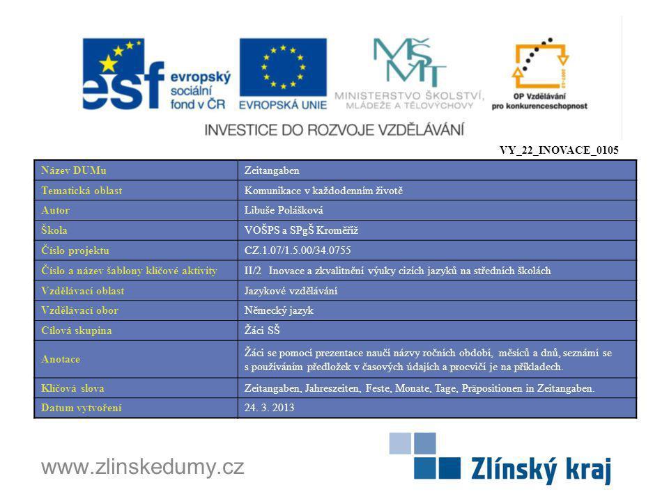 www.zlinskedumy.cz VY_22_INOVACE_0105 Název DUMu Zeitangaben