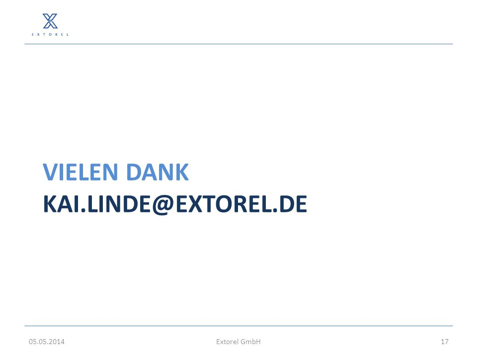 VieleN DANK Kai.linde@extorel.de