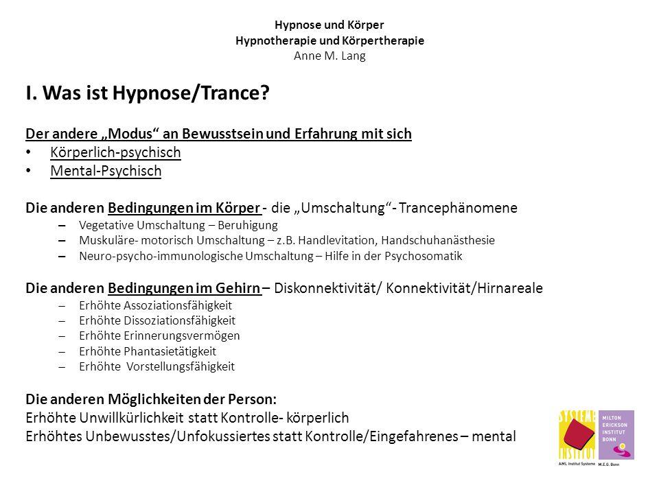 Hypnose und Körper Hypnotherapie und Körpertherapie Anne M. Lang