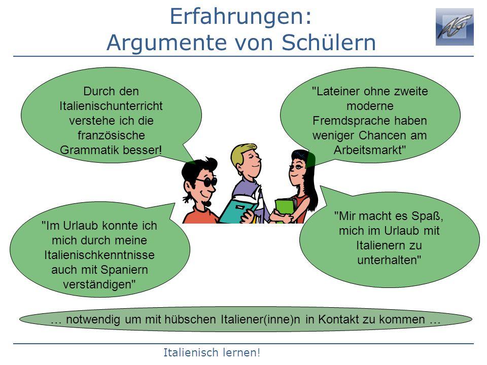 Erfahrungen: Argumente von Schülern