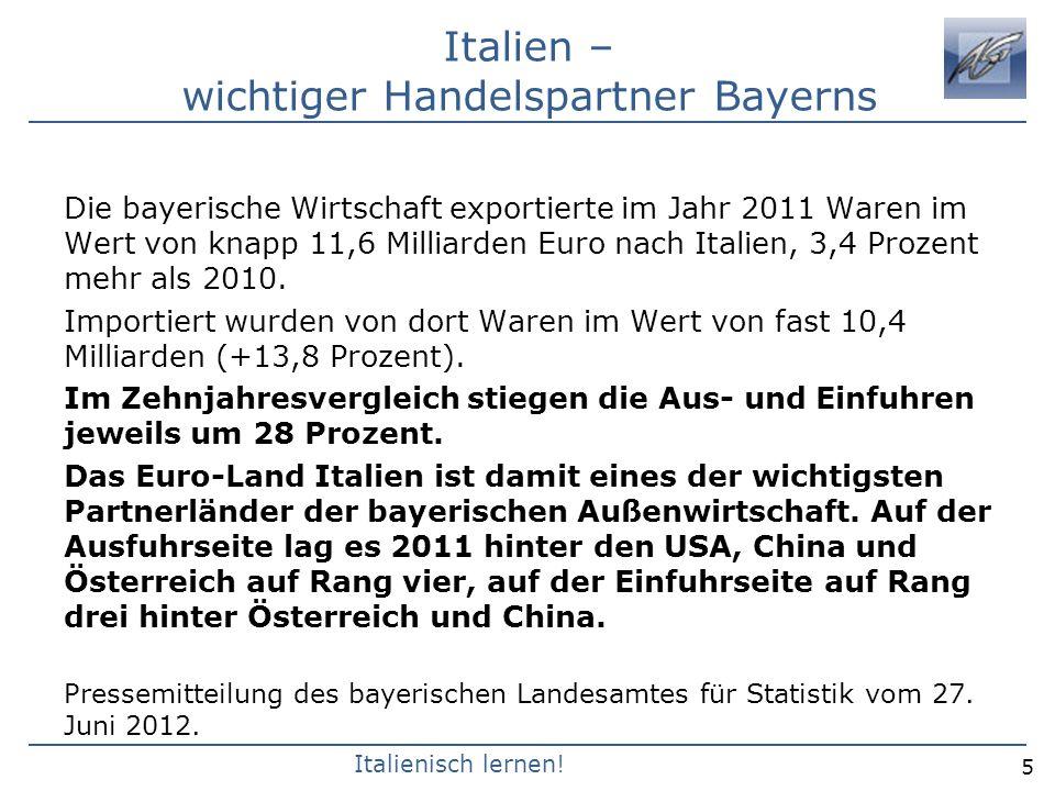 Italien – wichtiger Handelspartner Bayerns