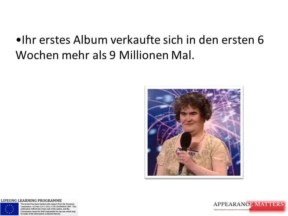 Ihr erstes Album verkaufte sich in den ersten 6 Wochen mehr als 9 Millionen Mal.