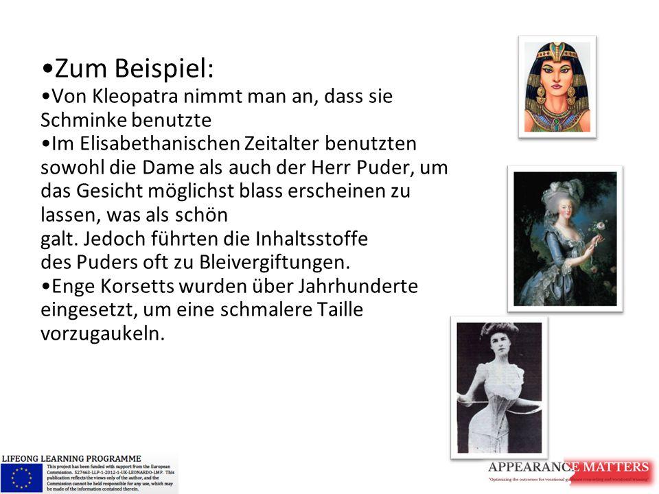Zum Beispiel: Von Kleopatra nimmt man an, dass sie Schminke benutzte