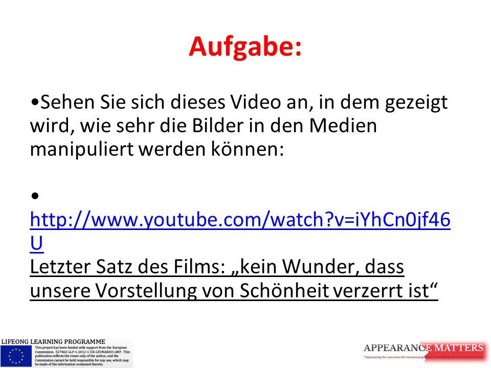 Aufgabe: Sehen Sie sich dieses Video an, in dem gezeigt wird, wie sehr die Bilder in den Medien manipuliert werden können: