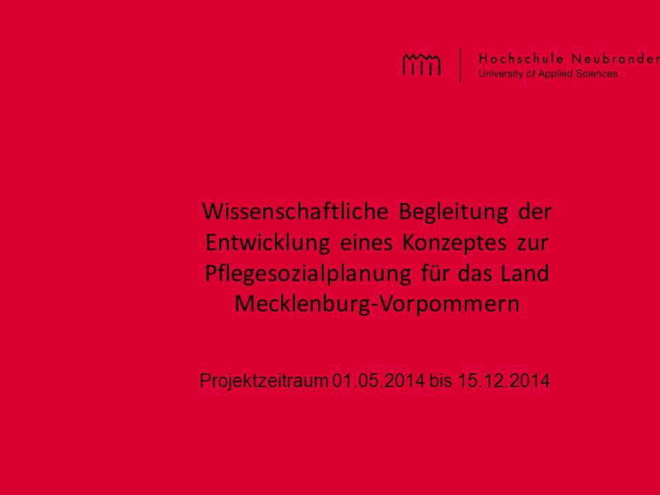 Wissenschaftliche Begleitung der Entwicklung eines Konzeptes zur Pflegesozialplanung für das Land Mecklenburg-Vorpommern