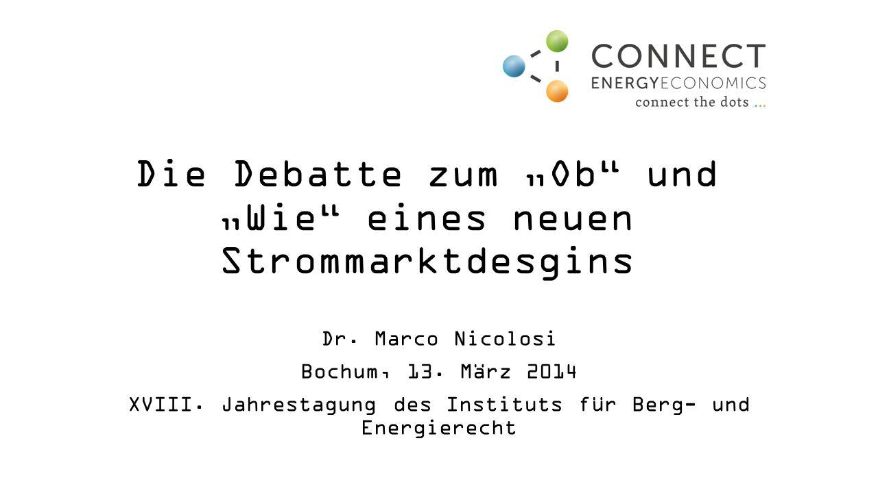 """Die Debatte zum """"Ob und """"Wie eines neuen Strommarktdesgins"""