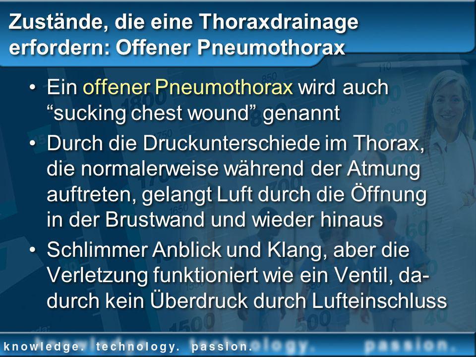 Zustände, die eine Thoraxdrainage erfordern: Offener Pneumothorax