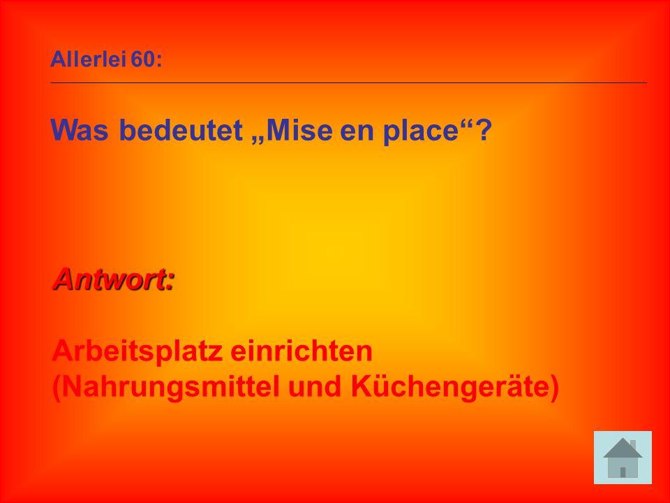 """Was bedeutet """"Mise en place"""