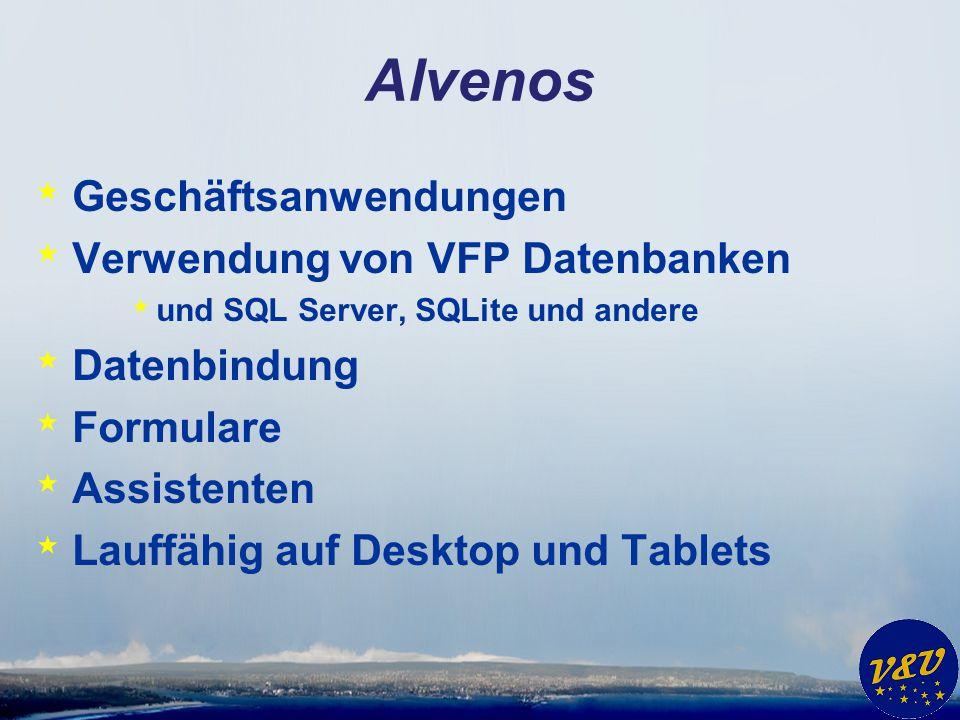 Alvenos Geschäftsanwendungen Verwendung von VFP Datenbanken