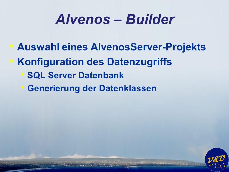 Alvenos – Builder Auswahl eines AlvenosServer-Projekts