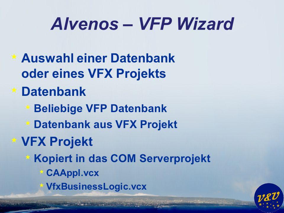 Alvenos – VFP Wizard Auswahl einer Datenbank oder eines VFX Projekts