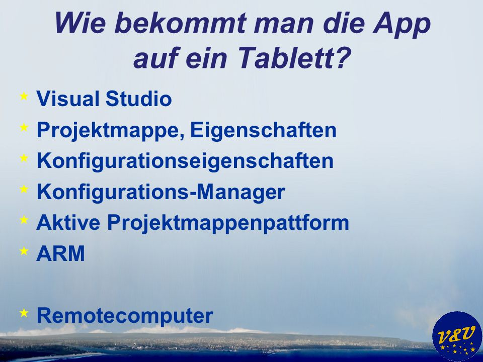 Wie bekommt man die App auf ein Tablett