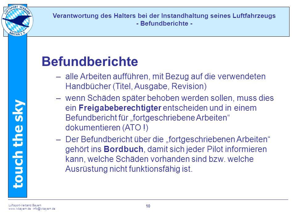 Verantwortung des Halters bei der Instandhaltung seines Luftfahrzeugs - Befundberichte -