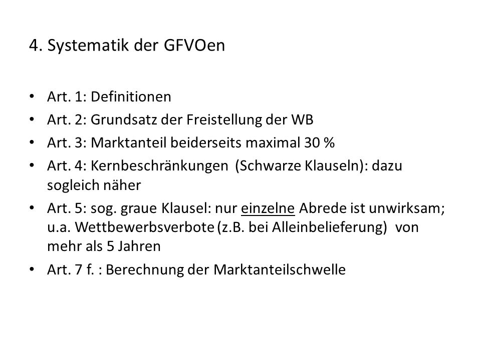 4. Systematik der GFVOen Art. 1: Definitionen