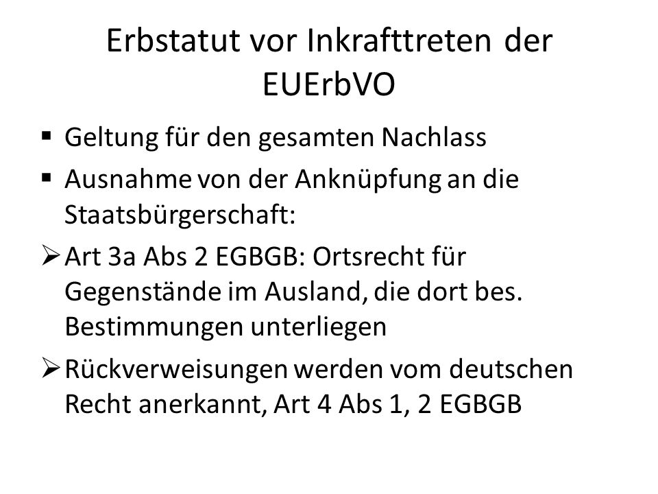 Erbstatut vor Inkrafttreten der EUErbVO