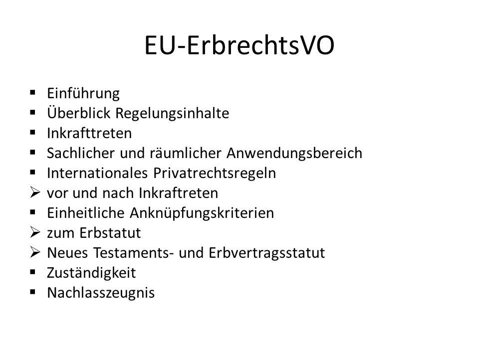 EU-ErbrechtsVO Einführung Überblick Regelungsinhalte Inkrafttreten