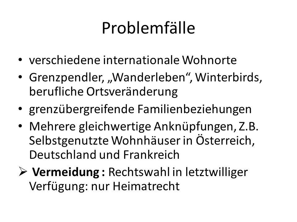 Problemfälle verschiedene internationale Wohnorte