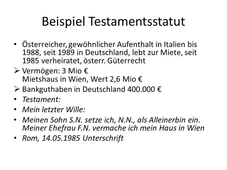 Beispiel Testamentsstatut