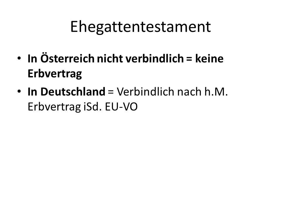 Ehegattentestament In Österreich nicht verbindlich = keine Erbvertrag