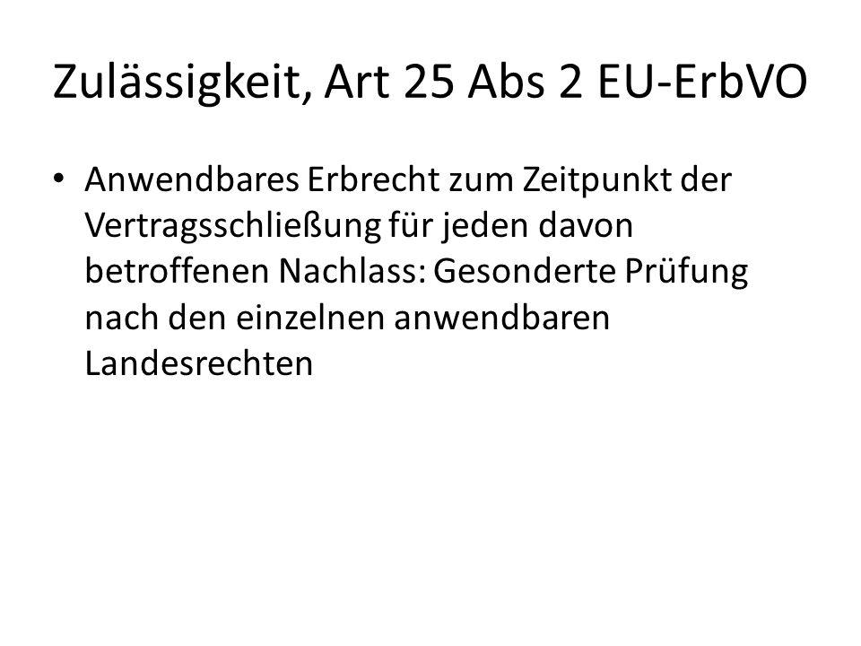 Zulässigkeit, Art 25 Abs 2 EU-ErbVO