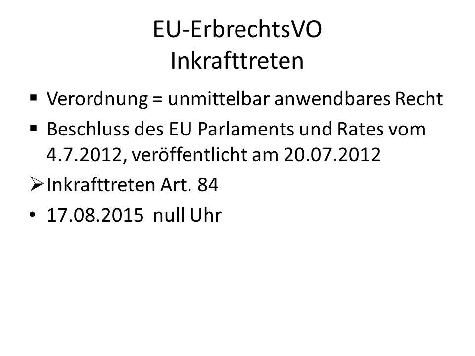 EU-ErbrechtsVO Inkrafttreten
