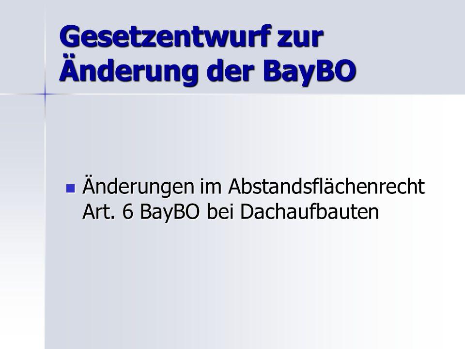 Gesetzentwurf zur Änderung der BayBO